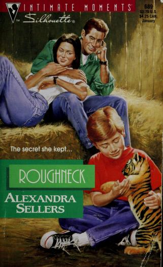 Cover of: Roughneck | Alexandra Sellers