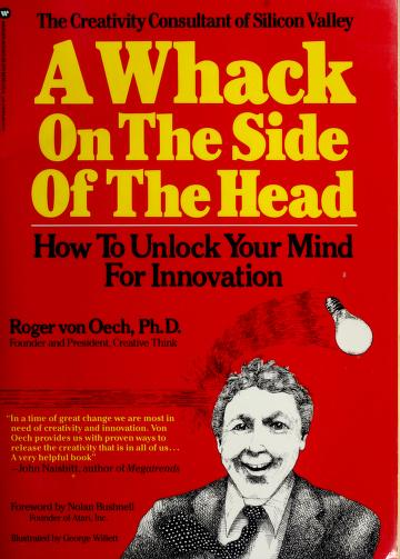 Cover of: A whack on the side of the head | Roger Von Oech