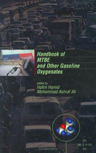 Handbook of MTBE and other gasoline oxygenates by