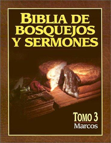 Biblia de bosquejos y sermones: Marcos: Preacher's Outline and Sermon Bible by Anonimo