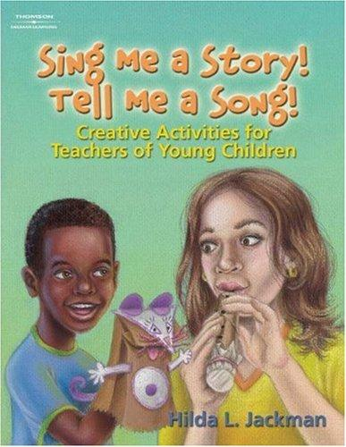 Sing Me a Story! Tell Me a Song! by Hilda Jackman