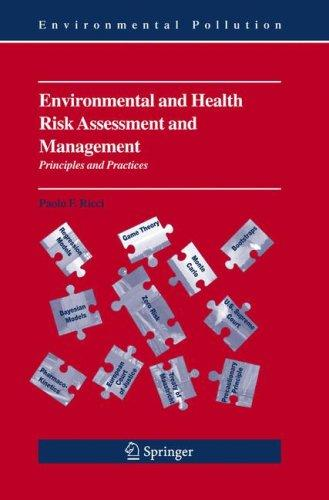 Environmental and Health Risk Assessment and Management