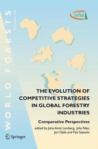 The Evolution of Competitive Strategies in Global Forestry Industries by