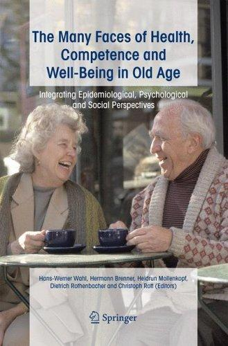 The many faces of health, competence and well-being in old age by