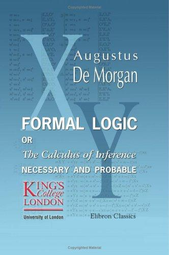 Formal logic by Augustus De Morgan