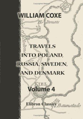 Travels into Poland, Russia, Sweden, and Denmark