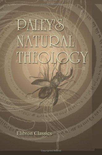 Paley's Natural Theology by William Paley