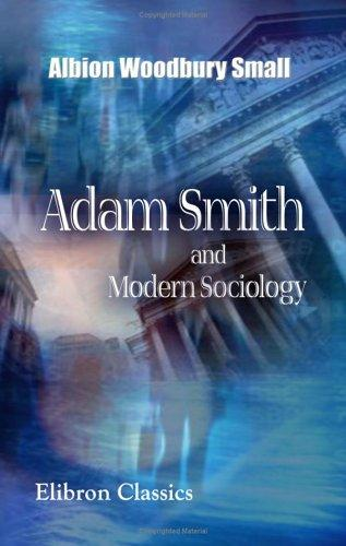 Adam Smith and Modern Sociology