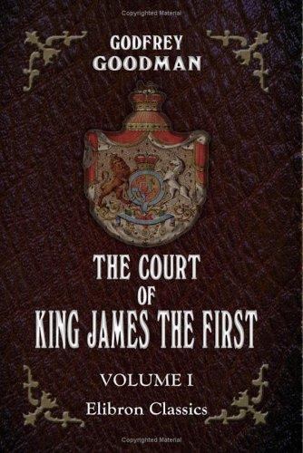 The Court of King James the First
