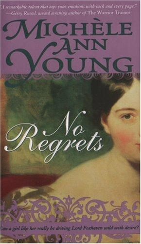 No Regrets by Michele Ann Young, Michele Young