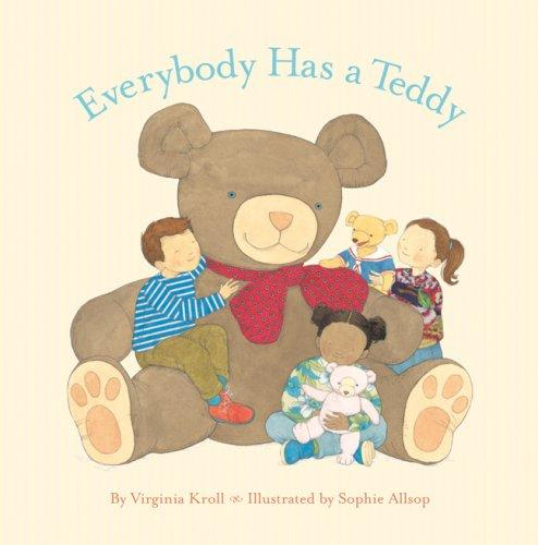 Everybody Has a Teddy by Virginia Kroll
