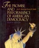 The promise and performance of American democracy.