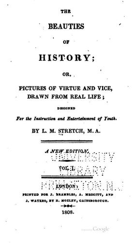 Beauties of History; Or, Pictures of Virtue and Vice by L. M. Stretch