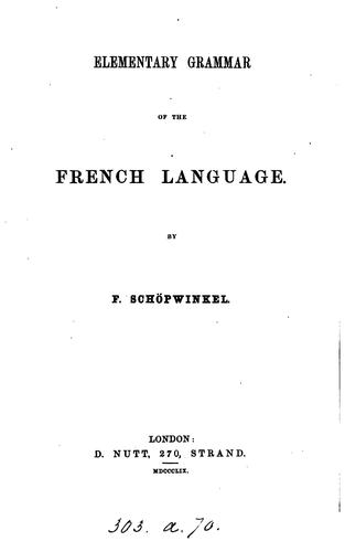Elementary grammar of the French language by F. Schöpwinkel
