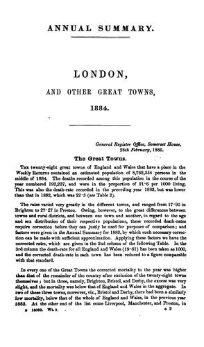 Annual Summary of Births,Deaths,and causes of death in London,and other Great Towns,1884 by Registrar General of Births, daeths, and Marriages in England.