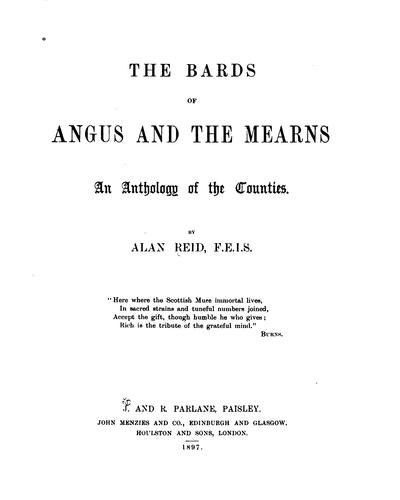 The Bards of Angus and the Mearns: An Anthology of the Counties by Alan Reid