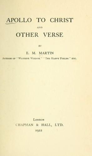 Apollo to Christ by E. M. Martin