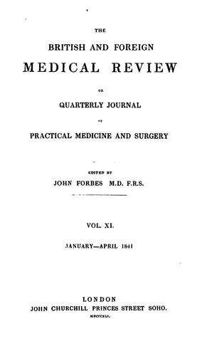 The British and Foreign Medical Review by Sir John Forbes, M.D., F.R.S.