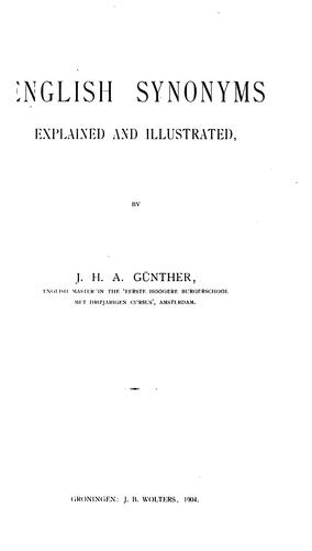 English Synonyms Explained & Illustrated: Explained and Illustrated by J. H. A. Günther