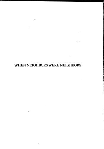 When Neighbors Were Neighbors: A Story of Love and Life in Olden Days by Galusha Anderson