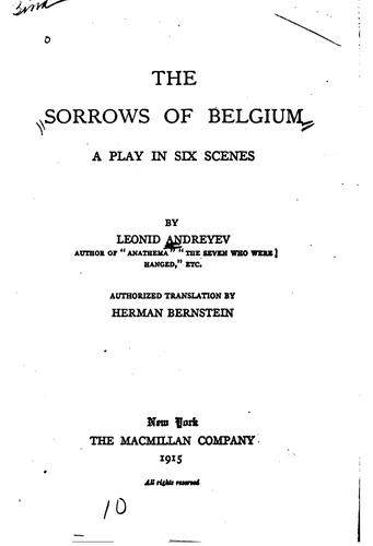 The Sorrows of Belgium: A Play in Six Scenes by Leonid Andreyev