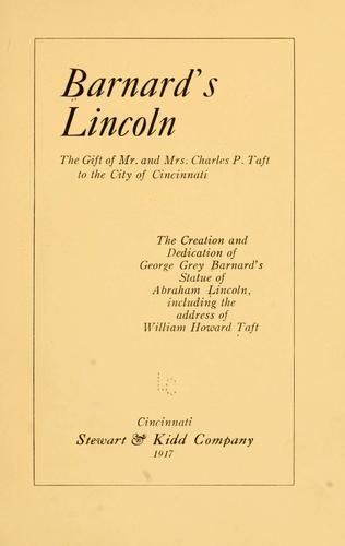 Barnard's Lincoln, the gift of Mr. and Mrs. Charles P. Taft to the city of Cincinnati by