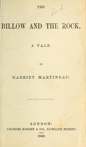 The Billow and the Rock by Martineau, Harriet