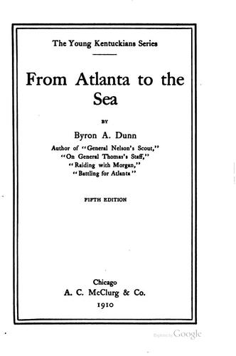 From Atlanta to the Sea by Byron Archibald Dunn