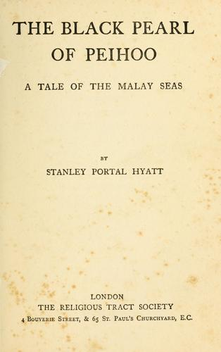 The black pearl of Peihoo by Stanley Portal Hyatt