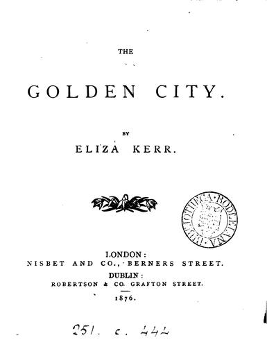 The golden city by Eliza Kerr