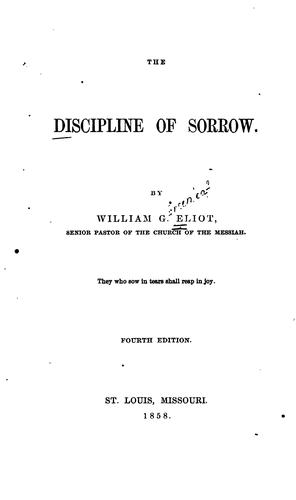 The Discipline of Sorrow by William Greenleaf Eliot