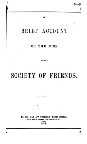 A Brief Account of the Rise of the Society of Friends by Thomas Evans
