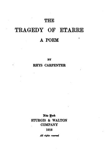 The Tragedy of Etarre: A Poem by Rhys Carpenter