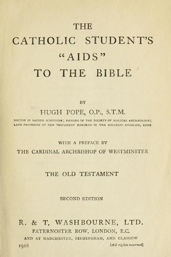"The Catholic student's ""aids"" to the Bible by Hugh Pope"