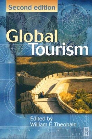 Global Tourism by William F Theobald