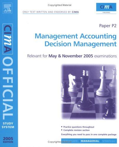 CIMA Study System 05:Decision Management by Colin Wilks