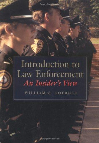 Introduction to law enforcement by William G. Doerner