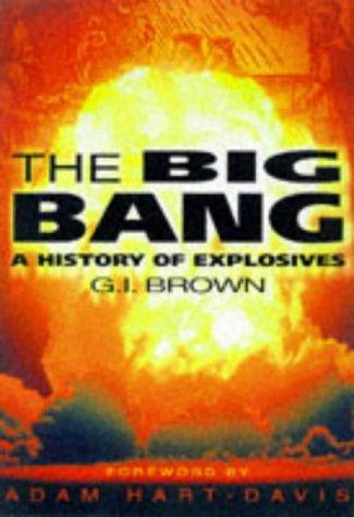 The big bang by Brown, G. I.