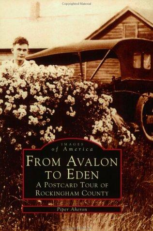 From Avalon To Eden, Nc by Piper Aheron