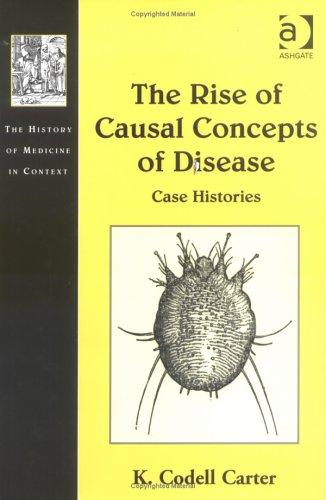 The Rise of Causal Concepts of Disease by K. Codell Carter