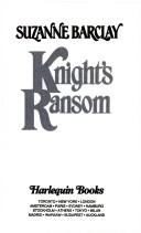 Knight's Ransom (The Sommerville Brothers) (Harlequin Historical, No 335)