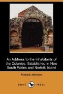 An Address To The Inhabitants Of The Colonies Established In New South Wales And Norfolk Island by Richard Johnson