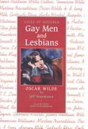 Oscar Wilde (Lives of Notable Gay Men and Lesbians) by Jeff Nunokawa
