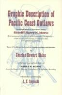 Graphic Description of Pacific Coast Outlaws (Great West and Indian Series) by Harry Morse