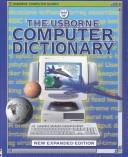 The Usborne Computer Dictionary (Computer Guides) by Anna Claybourne