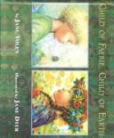 Child of Faerie, Child of Earth by Jane Yolen