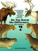 Do You Know the Difference?pb (The Animal Family Series) by A. Bischoff-Miersch