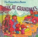 The Berenstain Bears and the Week at Grandma's (Berenstain Bears) by Jan Berenstain