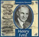 Henry Ford (Gaines, Ann. Inventores Famosos.) by Ann Gaines