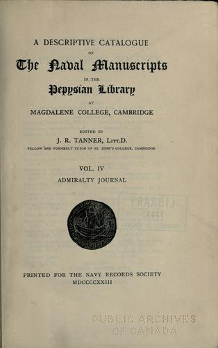 A descriptive catalogue of the naval manuscripts in the Pepysian Library at Magdalene College, Cambridge.